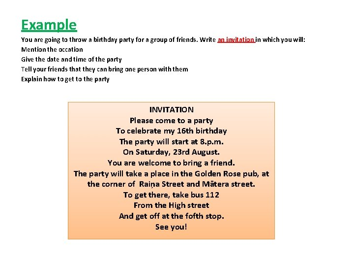 Example You are going to throw a birthday party for a group of friends.
