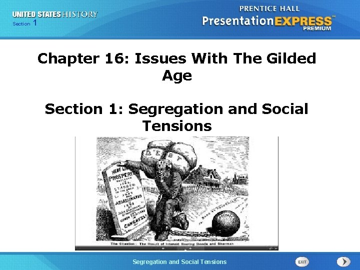 Chapter Section 1 25 Section 1 Chapter 16: Issues With The Gilded Age Section