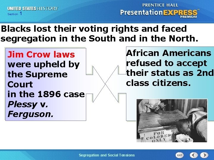 Chapter Section 1 25 Section 1 Blacks lost their voting rights and faced segregation