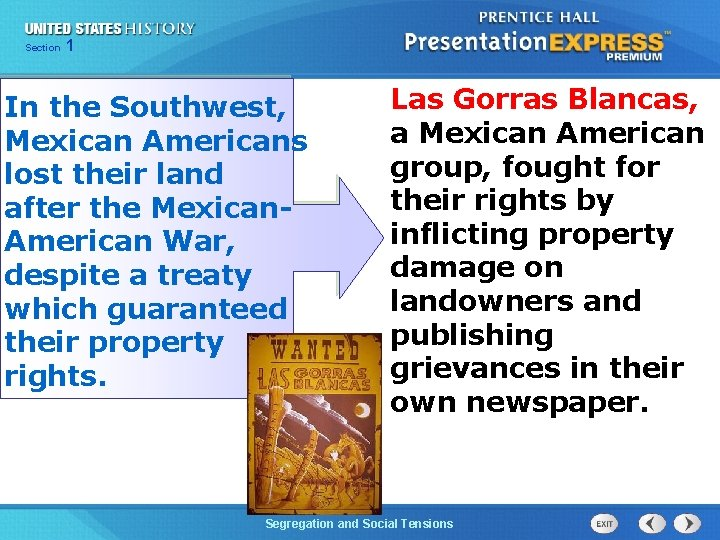 Chapter Section 1 25 Section 1 In the Southwest, Mexican Americans lost their land