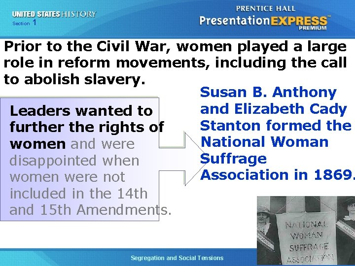 Chapter Section 1 25 Section 1 Prior to the Civil War, women played a