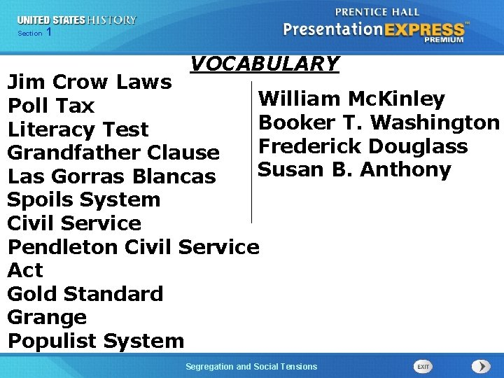 Chapter Section 1 25 Section 1 VOCABULARY Jim Crow Laws William Mc. Kinley Poll