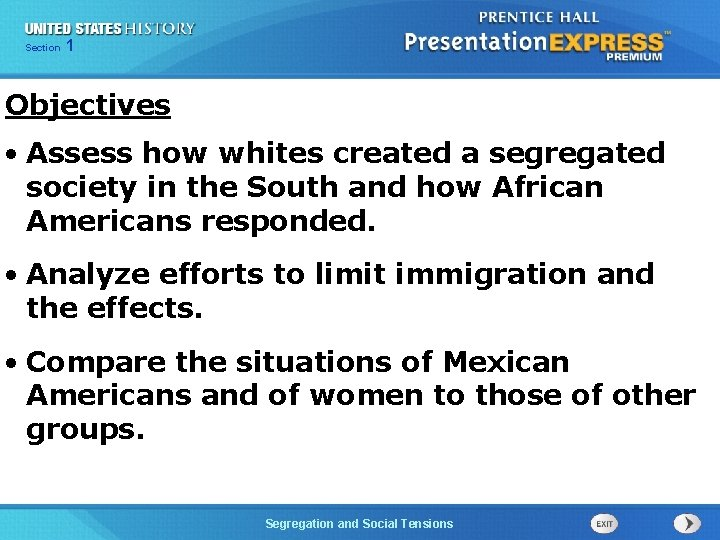Chapter Section 1 25 Section 1 Objectives • Assess how whites created a segregated
