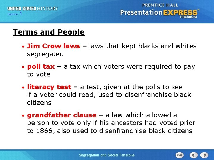 Chapter Section 1 25 Section 1 Terms and People • Jim Crow laws –