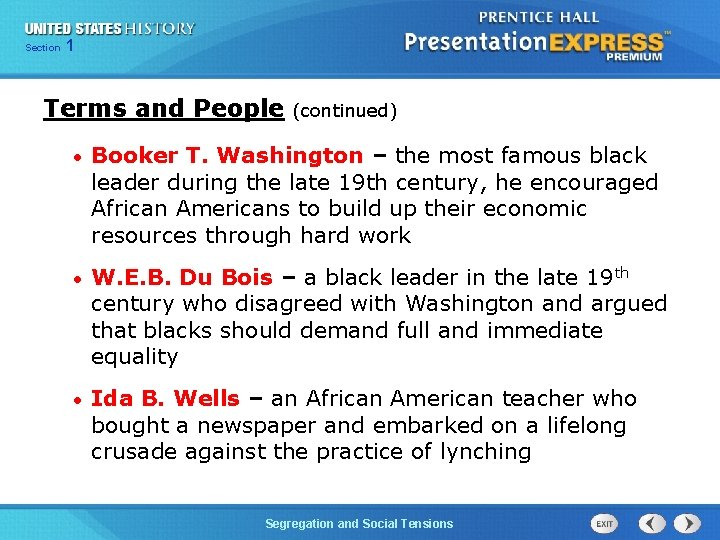 Chapter Section 1 25 Section 1 Terms and People (continued) • Booker T. Washington