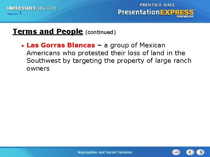 Chapter Section 1 25 Section 1 Terms and People • (continued) Las Gorras Blancas