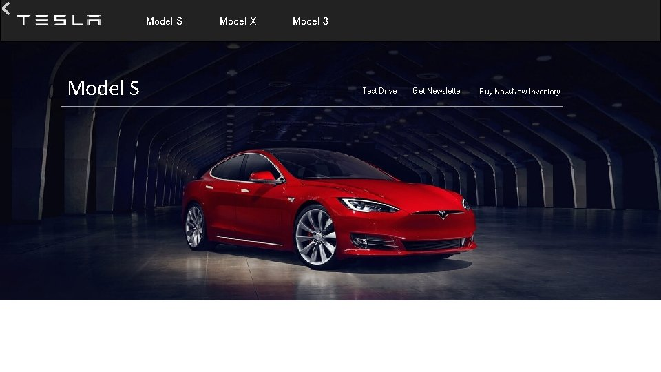 Model S Model X Model 3 Test Drive Get Newsletter Buy Now/New Inventory