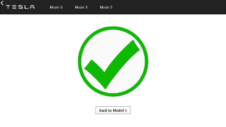 Model S Model X Model 3 Back to Model 3