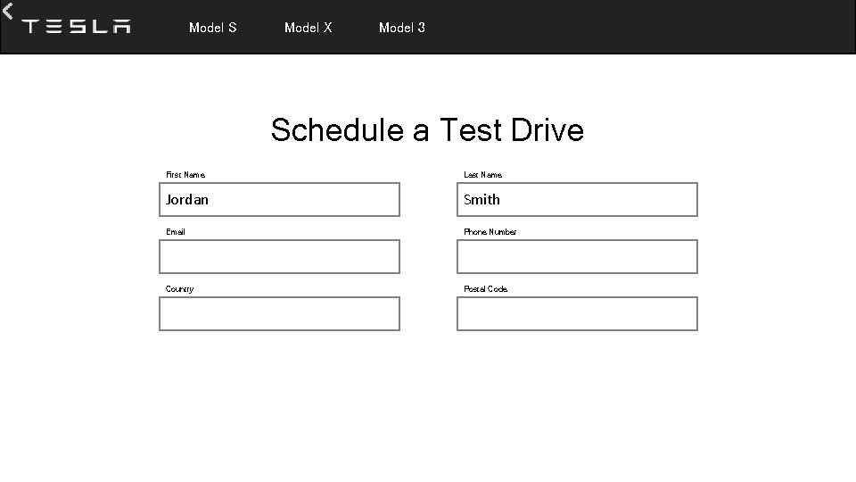 Model S Model X Model 3 Schedule a Test Drive First Name Last