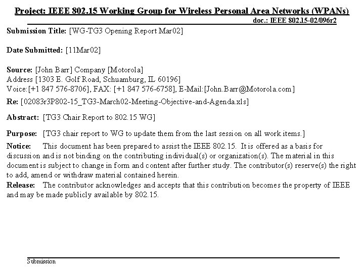 Project: IEEE 802. 15 Working Group for Wireless Personal Area Networks (WPANs) March 2002