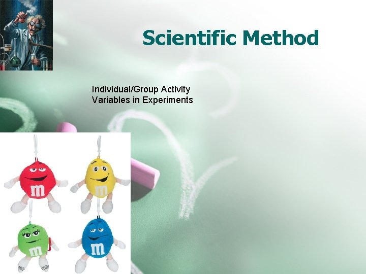 Scientific Method Individual/Group Activity Variables in Experiments
