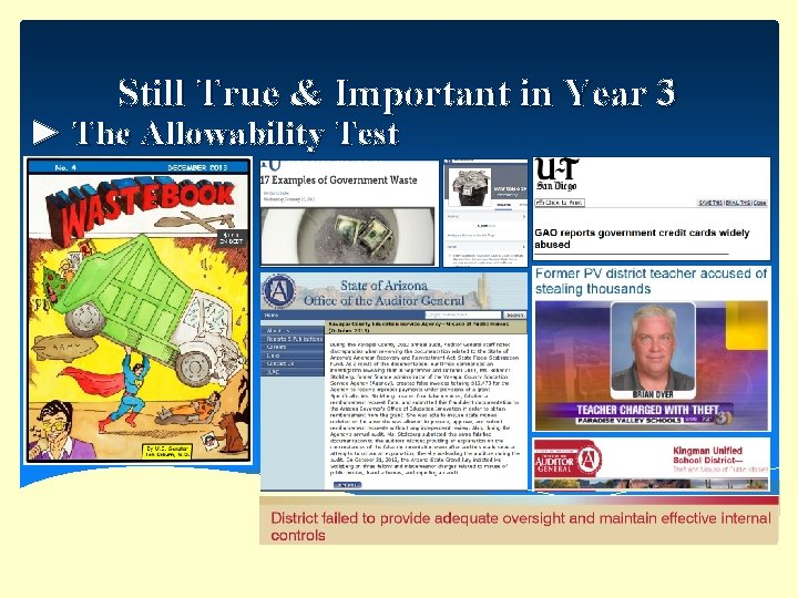 Still True & Important in Year 3 ► The Allowability Test