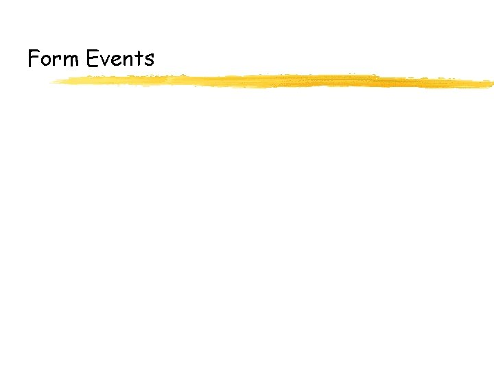 Form Events