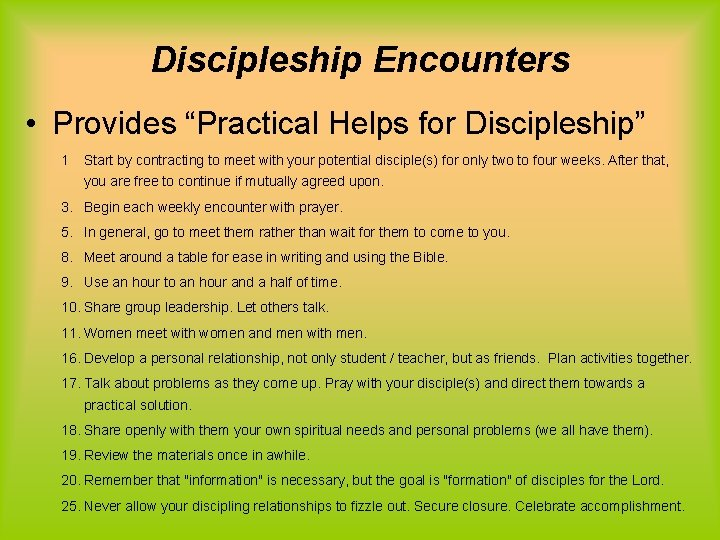 """Discipleship Encounters • Provides """"Practical Helps for Discipleship"""" 1 Start by contracting to meet"""