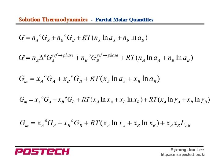 Solution Thermodynamics - Partial Molar Quantities Byeong-Joo Lee http: //cmse. postech. ac. kr
