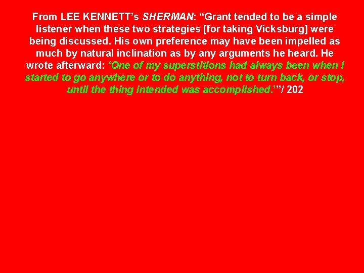 """From LEE KENNETT's SHERMAN: """"Grant tended to be a simple listener when these two"""