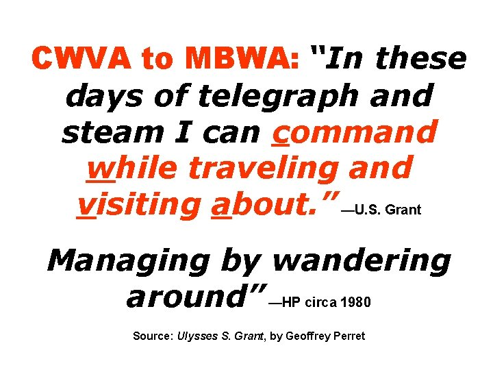 """CWVA to MBWA: """"In these days of telegraph and steam I can command while"""