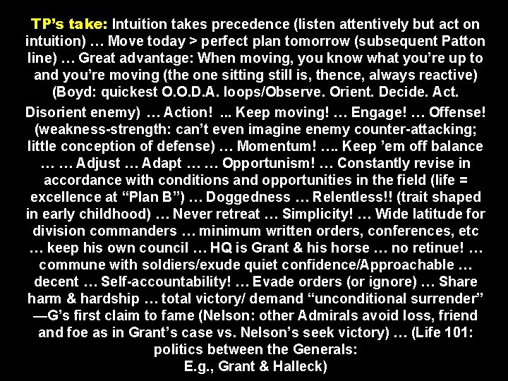 TP's take: Intuition takes precedence (listen attentively but act on intuition) … Move today