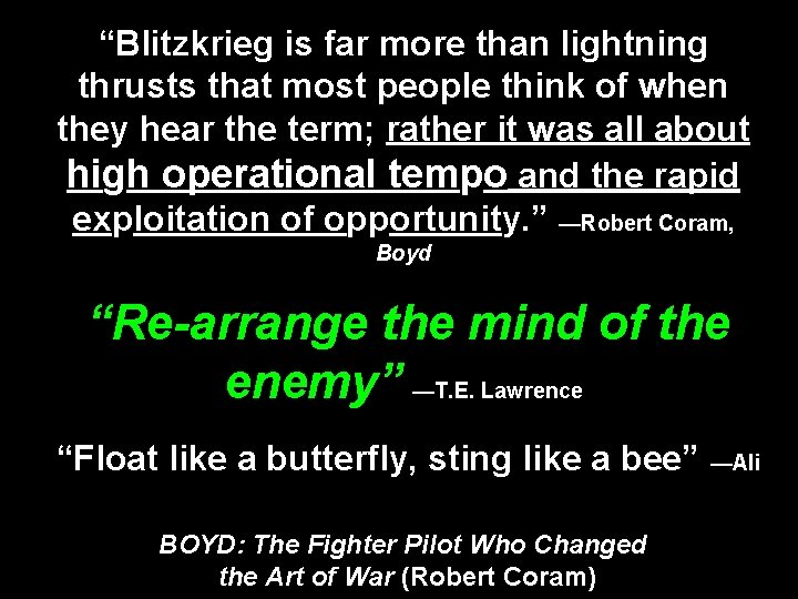 """""""Blitzkrieg is far more than lightning thrusts that most people think of when they"""