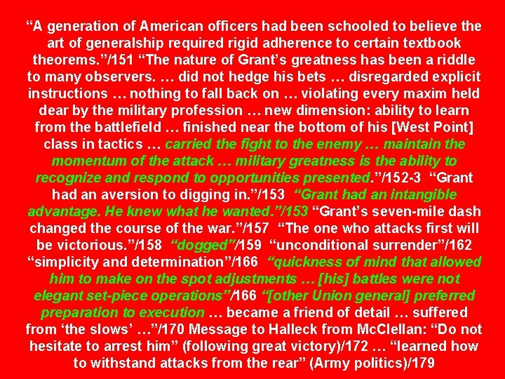 """""""A generation of American officers had been schooled to believe the art of generalship"""
