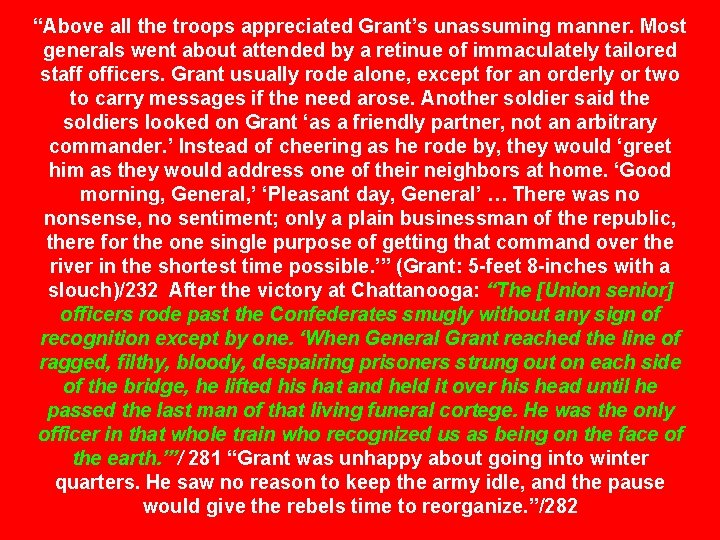 """""""Above all the troops appreciated Grant's unassuming manner. Most generals went about attended by"""