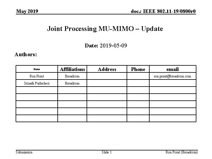 May 2019 doc. : IEEE 802. 11 -19/0800 r 0 Joint Processing MU-MIMO –