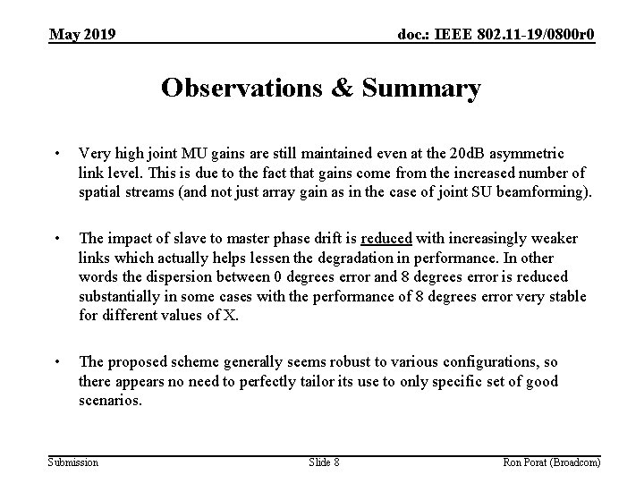 May 2019 doc. : IEEE 802. 11 -19/0800 r 0 Observations & Summary •