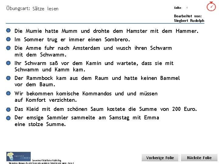 Übungsart: Sätze lesen Titel: Quelle: Seite: 4 Bearbeitet von: Siegbert Rudolph Die Mumie hatte