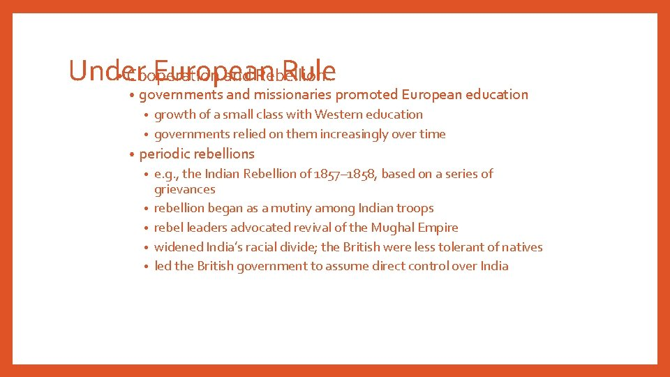 Under European Rule • Cooperation and Rebellion • governments and missionaries promoted European education