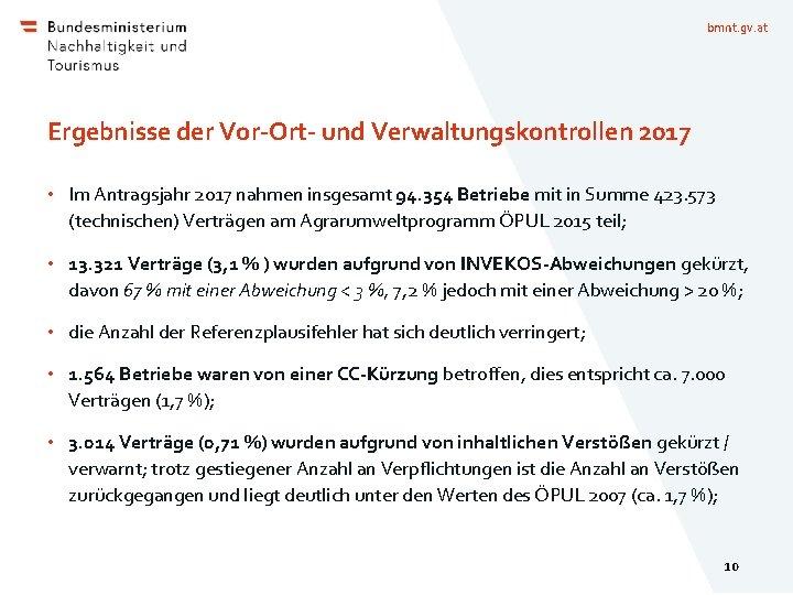bmnt. gv. at Ergebnisse der Vor-Ort- und Verwaltungskontrollen 2017 • Im Antragsjahr 2017 nahmen