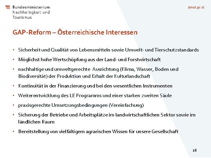 bmnt. gv. at GAP-Reform – Österreichische Interessen • Sicherheit und Qualität von Lebensmitteln sowie