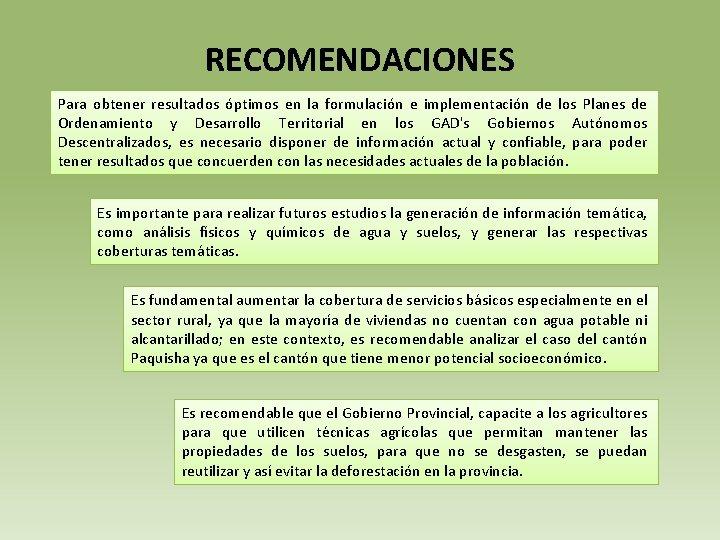 RECOMENDACIONES Para obtener resultados óptimos en la formulación e implementación de los Planes de
