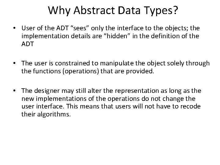 Abstract Data Types Abstract Data Types A useful