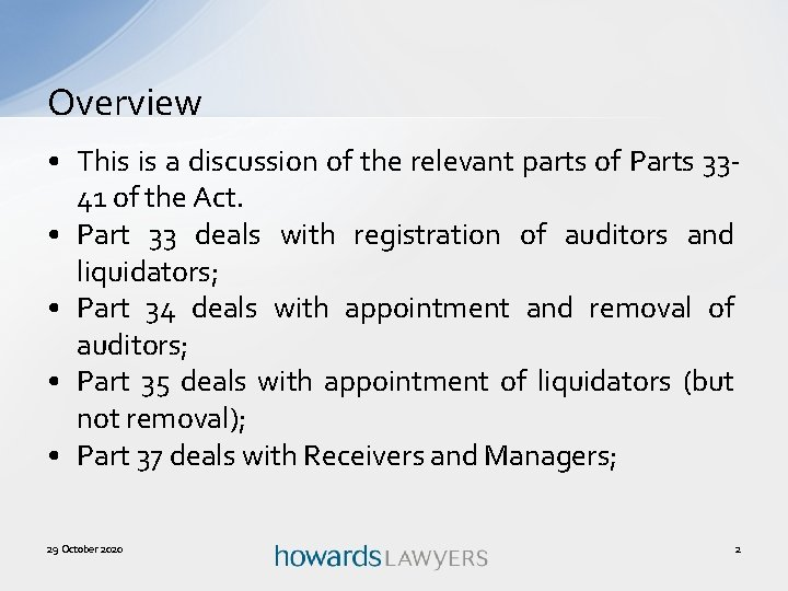 Overview • This is a discussion of the relevant parts of Parts 3341 of