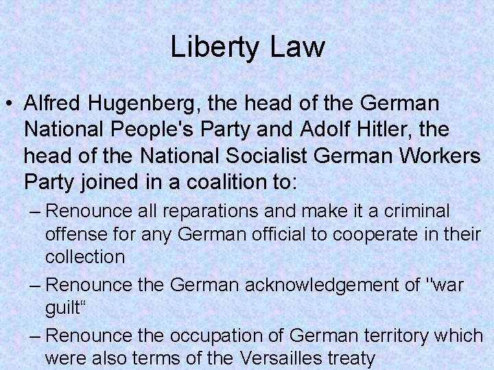 Liberty Law • Alfred Hugenberg, the head of the German National People's Party and