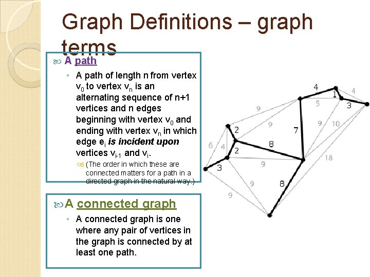 Graph Definitions – graph terms A path ◦ A path of length n