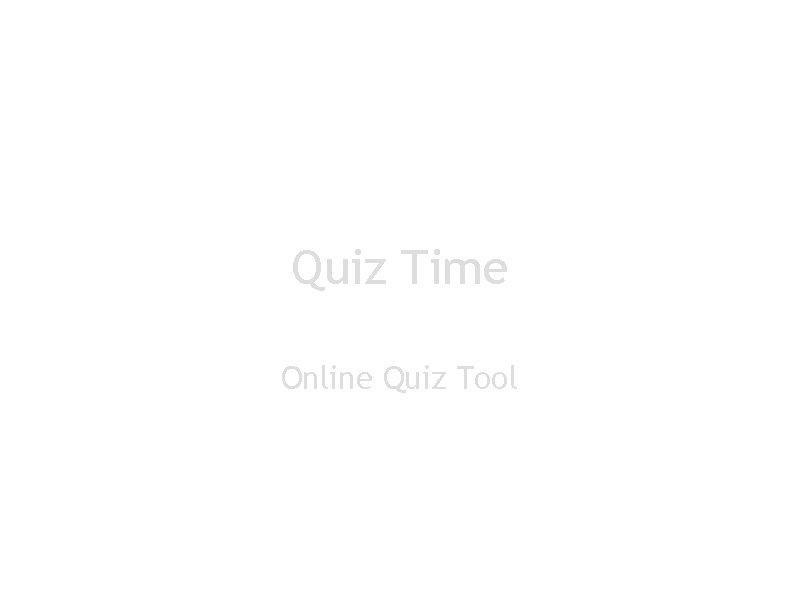 Quiz Time Online Quiz Tool