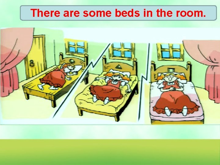 There are some beds in the room.