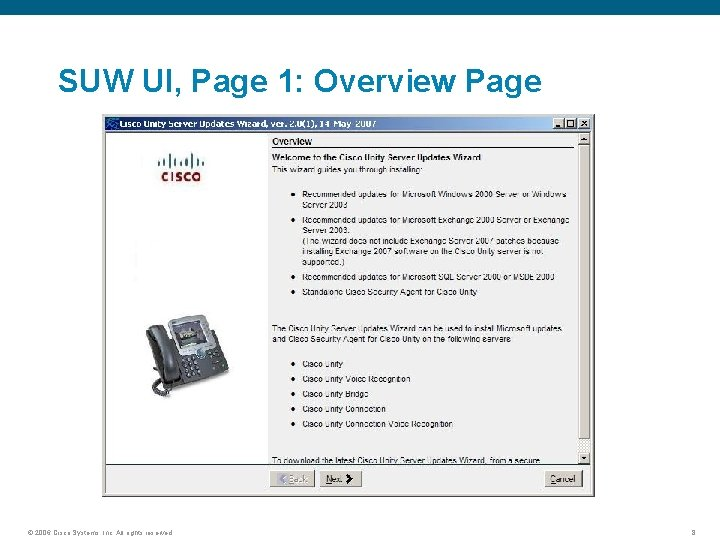 SUW UI, Page 1: Overview Page © 2006 Cisco Systems, Inc. All rights reserved.