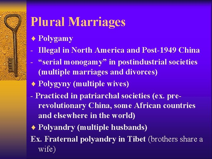 """Plural Marriages ¨ Polygamy - Illegal in North America and Post-1949 China - """"serial"""