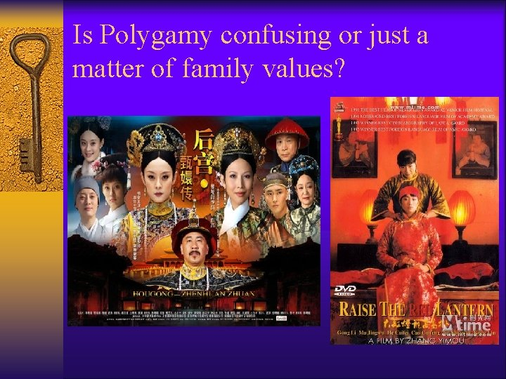 Is Polygamy confusing or just a matter of family values?