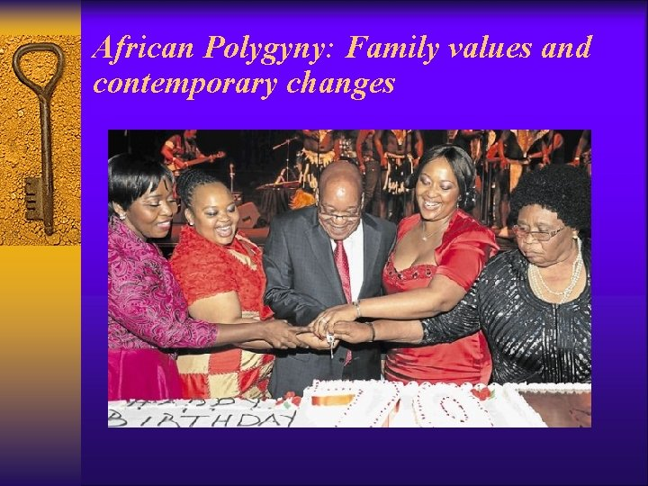 African Polygyny: Family values and contemporary changes
