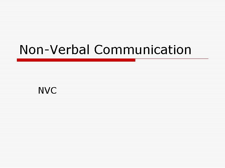 Non-Verbal Communication NVC