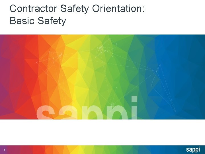 Contractor Safety Orientation: Basic Safety 1