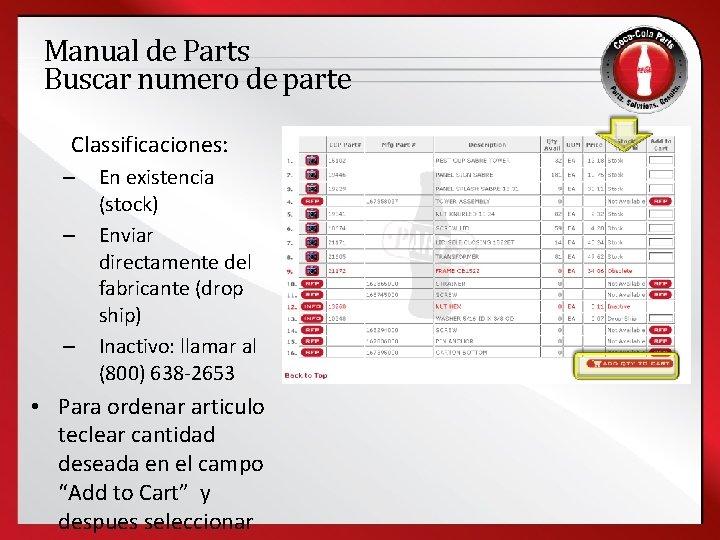 Manual de Parts Buscar numero de parte Classificaciones: – – – En existencia (stock)