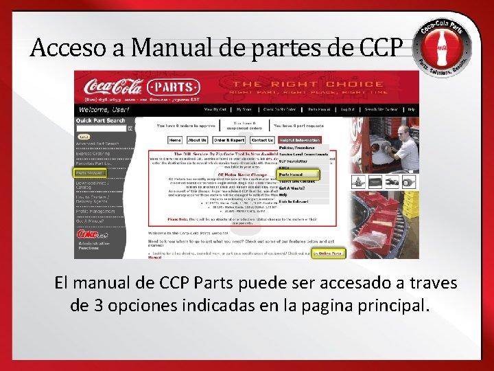 Acceso a Manual de partes de CCP El manual de CCP Parts puede ser