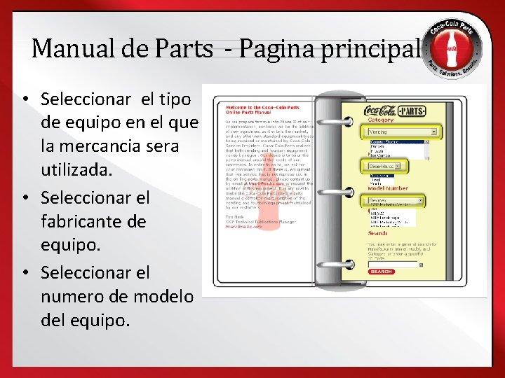 Manual de Parts - Pagina principal • Seleccionar el tipo de equipo en el