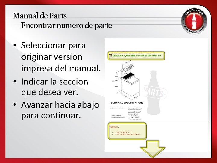 Manual de Parts Encontrar numero de parte • Seleccionar para originar version impresa del