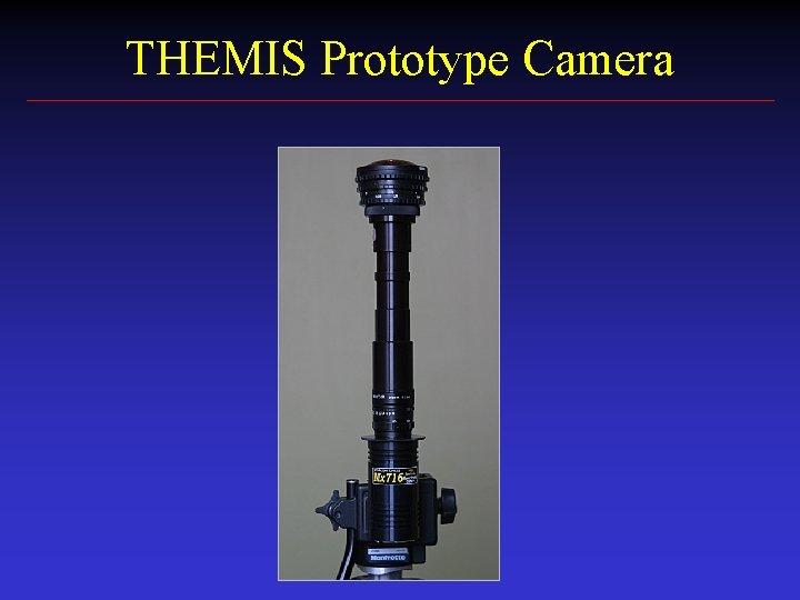 THEMIS Prototype Camera