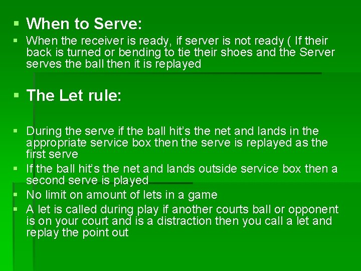 § When to Serve: § When the receiver is ready, if server is not
